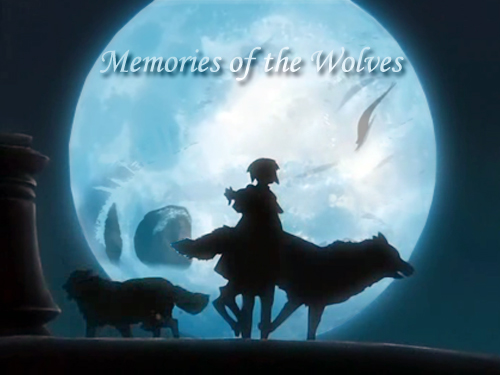 Memories of the Wolves